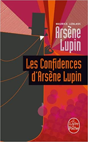Les Confidences D Arsene Lupin Ldp Policiers English And