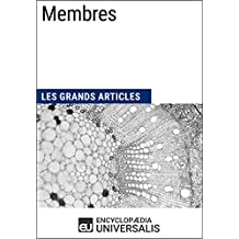 Membres: Les Grands Articles d'Universalis (French Edition)