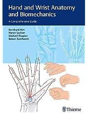 Hand and Wrist Anatomy and Biomechanics: A Comprehensive Guide