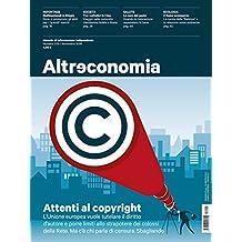 Altreconomia 209 - Novembre 2018: Attenti al copyright (Italian Edition)