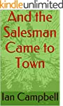 And the Salesman came to Town
