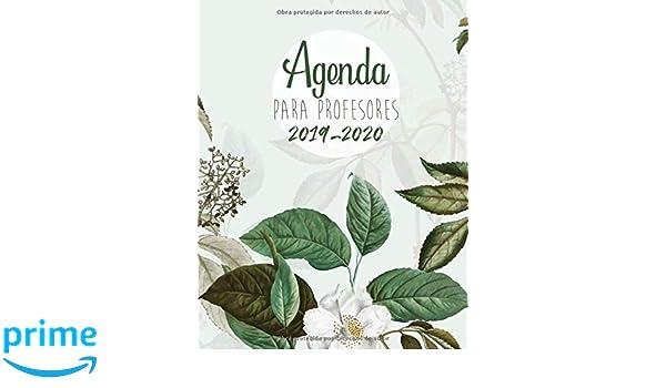 Agenda Para Profesores 2019 - 2020: Agendas Escolares para ...