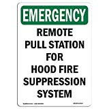 OSHA Emergency Sign - Remote Pull Station for Hood Fire | Choose from: Aluminum, Rigid Plastic or Vinyl Label Decal | Protect Your Business, Construction Site, Warehouse & Shop Area | Made in The USA
