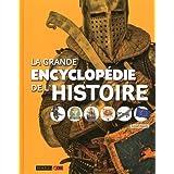 La grande encyclopédie de l'Histoire