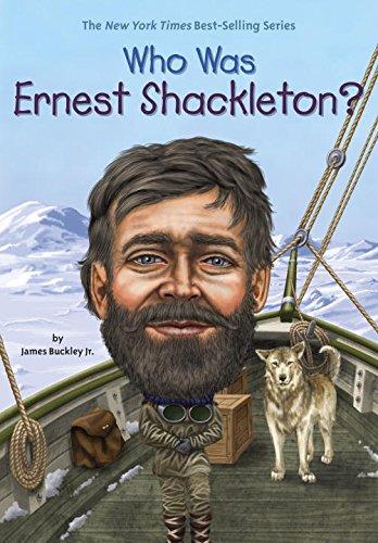Who Was Ernest Shackleton? [James Buckley Jr.] (Tapa Blanda)