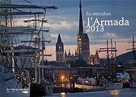 EN ATTENDANT L'ARMADA 2013 par Jean-Marc Deverre