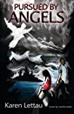img - for Pursued By Angels: Bridging the gap between every day life and the supernatural book / textbook / text book