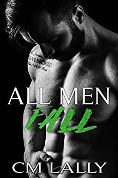 All Men Fall by [Lally, C.M.]