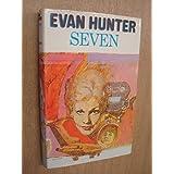 Seven by Hunter, Evan