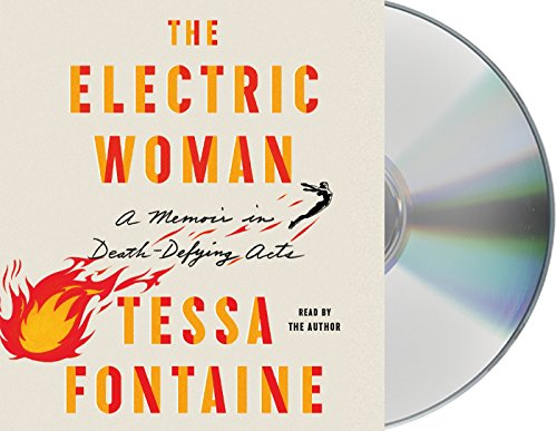 The Electric Woman: A Memoir in Death-Defying Acts by Macmillan Audio