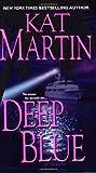 Deep Blue, Kat Martin, 0821773828