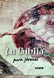 La Biblia Para Jóvenes (BIBLIOTECA RELIGIOSA EDEBÉ)