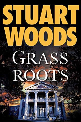 Grass Roots (Will Lee Novels Book 4)