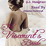 The Viscount's Bride: Love's Pride Book 2 | G.L. Snodgrass