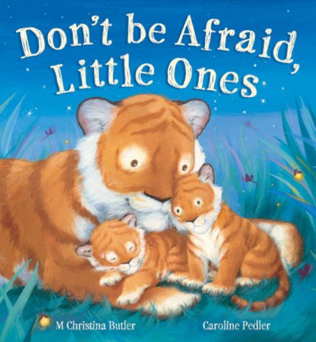 Download Don't Be Afraid, Little Ones ebook