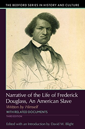 Narrative of the Life of Frederick Douglass: An American Slave, Written by Himself (The Bedford Series in History and Culture)
