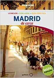 Madrid De cerca 3 (Guías De cerca Lonely Planet): Amazon