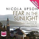 Fear in the Sunlight: Josephine Tey Series, Book 4 | Nicola Upson