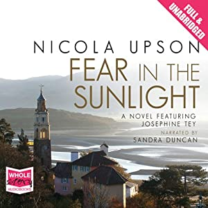 Fear in the Sunlight: Josephine Tey Series, Book 4 Hörbuch