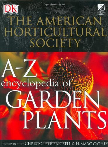 American Horticultural Society A to Z Encyclopedia of Garden