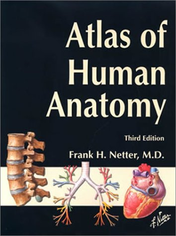 By Frank H. Netter MD - Atlas of Human Anatomy, Student Edition (Netter Basic Science) (3rd Edition) (9.1.2002)