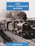 The Great Northern Railway: An Irish Railway Pictorial