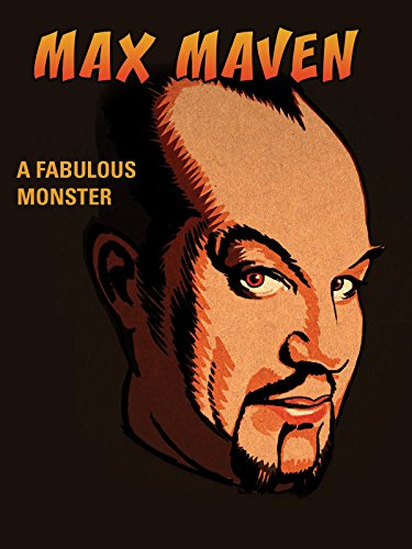 Max Maven: A Fabulous Monster