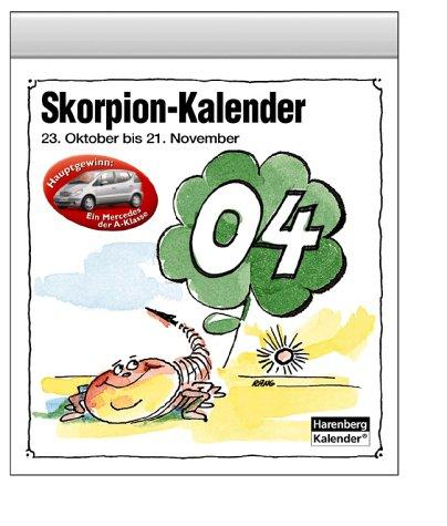 Skorpion-Kalender 2004. 23. Oktober bis 21. November