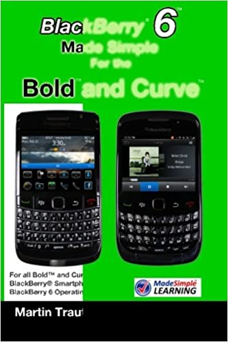 Amazon com: BlackBerry 6 Made Simple for the Bold and Curve
