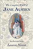 """The Complete World of Jane Austen"" av Lauren Nixon"