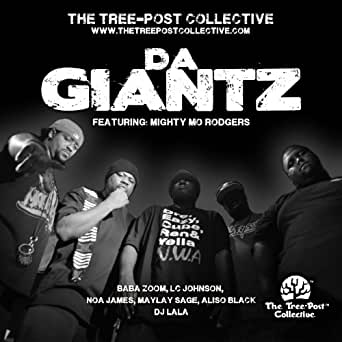 Da Giantz (feat  Mighty Mo Rodgers, LC Johnson, Baba Zoom, Noa James
