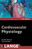 Cardiovascular Physiology 8/E (Lange Medical Books)