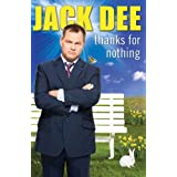 Thanks For Nothingby Jack Dee