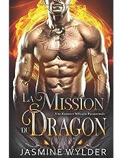 La Mission du Dragon: Une Romance Militaire Paranormale