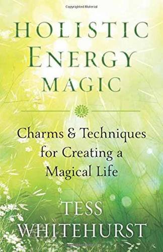 Holistic Energy Magic: Charms & Techniques for Creating a Magical Life (Energy Magic compare prices)