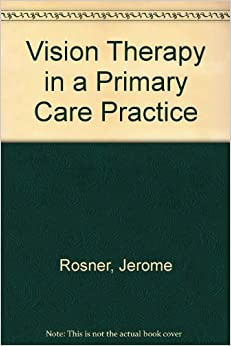 Book Vision Therapy in a Primary Care Practice