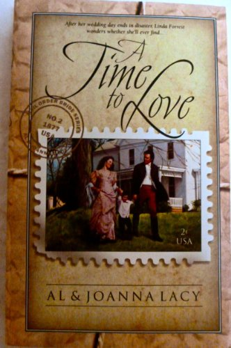 A Time To Love - Mail Order Bride Series No. 2