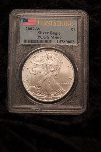 2007 W American Eagle First Strike Dollar PR69 PCGS