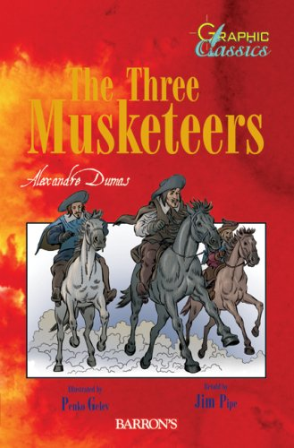 The Three Musketeers (Graphic Classics) (Moose Pipe)