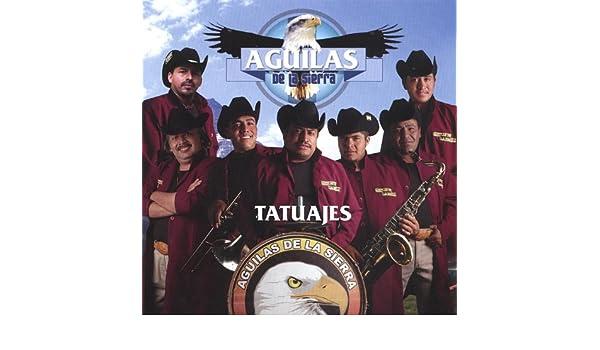 Tatuajes de Aguilas De La Sierra en Amazon Music - Amazon.es