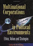 img - for Multinational Corporations in Political Environments: Ethics, Values and Strategies (International Business) by Usha C. V. Haley (2001-11-12) book / textbook / text book