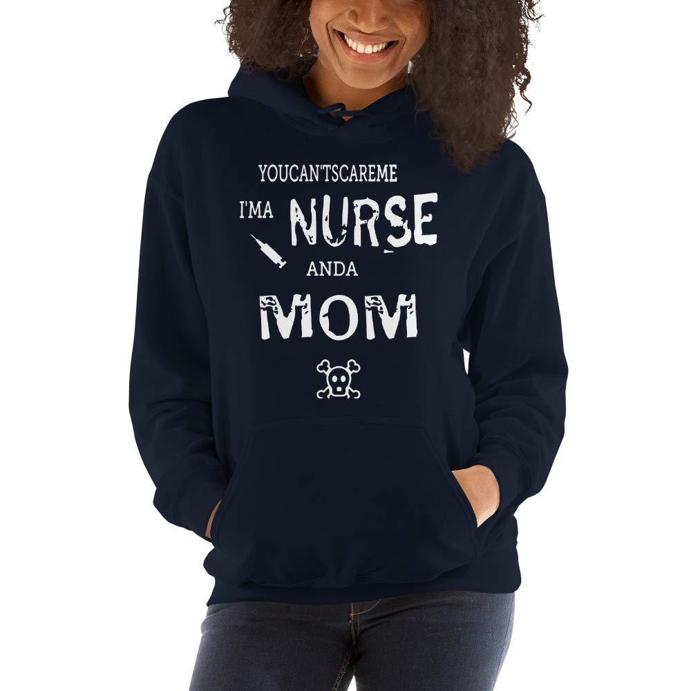 TEEPOMY You Cant Scare Me I/_m Nurse and A Mom Hooded Sweatshirt
