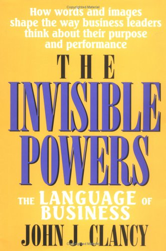 The Invisible Powers: The Language of Business by Brand: Lexington Books
