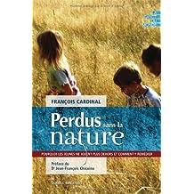 Perdus sans la nature (La santé du monde) (French Edition)