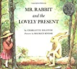 Mr. Rabbit and the Lovely Present, Charlotte Zolotow, 0064430200