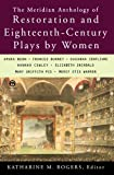 The Meridian Anthology of Restoration and Eighteenth-Century Plays by Women, , 0452011108