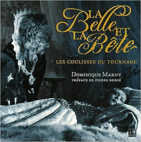 En ligne téléchargement gratuit La Belle et la Bête : Les coulisses du tournage epub, pdf
