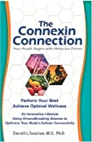 The Connexin Connection, Darrell L. Tanelian, 1932966501