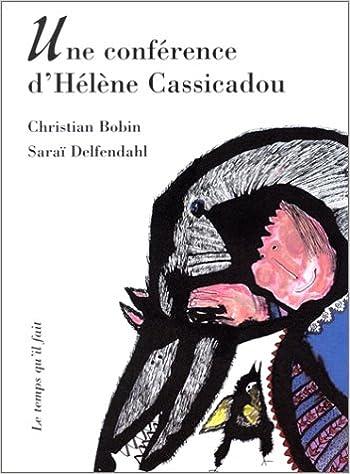 Lire Une conférence d'Hélène Cassicadou epub, pdf