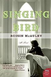Singing Bird: A Novel (P.S.)